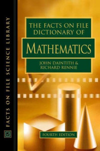The Facts On File Dictionary Of Mathematics (Facts on File Science Library)
