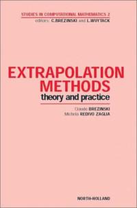 Extrapolation Methods (Studies in Computational Mathematics)