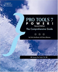 Pro Tools 7 Power: The Comprehensive Guide (Book & CD)