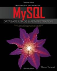 MySQL Database Usage & Administration