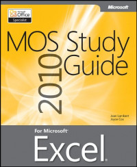 MOS 2010 Study Guide for Microsoft® Excel