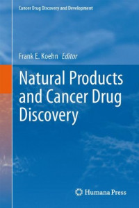 Natural Products and Cancer Drug Discovery (Cancer Drug Discovery and Development)