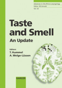 Taste and Smell: An Update (Advances in Oto-Rhino-Laryngology, Vol. 63)
