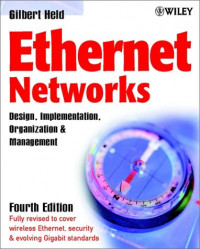 Ethernet Networks: Design, Implementation, Operation,& Management
