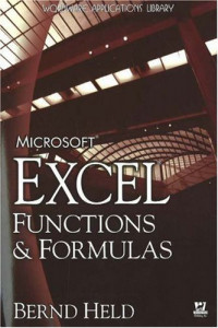 Microsoft Excel Functions and Formulas: Excel 97--Excel 2003 (Wordware Applications Library)