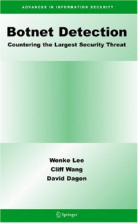 Botnet Detection: Countering the Largest Security Threat (Advances in Information Security)