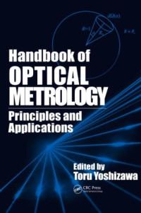Handbook of Optical Metrology: Principles and Applications