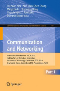 Communication and Networking: International Conference, FGCN 2010