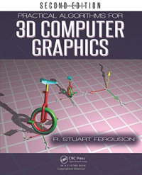 Practical Algorithms for 3D Computer Graphics, Second Edition