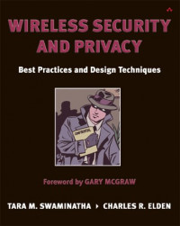 Wireless Security and Privacy: Best Practices and Design Techniques