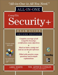 CompTIA Security+ All-in-One Exam Guide, Second Edition