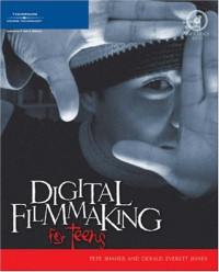 Digital Filmmaking for Teens