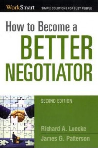 How to Become a Better Negotiator (Work Smart)