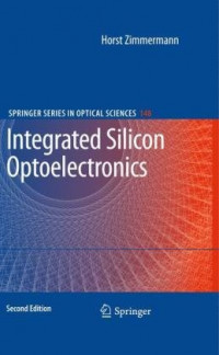 Integrated Silicon Optoelectronics (Springer Series in Optical Sciences)