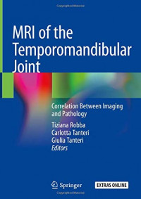 MRI of the Temporomandibular Joint: Correlation Between Imaging and Pathology