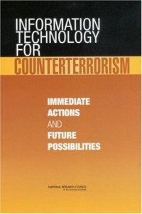 Information Technology for Counterterrorism: Immediate Actions and Futures Possibilities