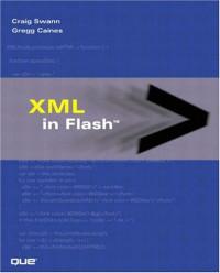 XML in Flash (Sams Other)