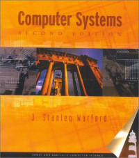 Computer Systems, Second Edition