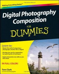 Digital Photography Composition For Dummies (Computer/Tech)