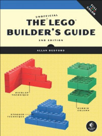 The Unofficial LEGO Builder's Guide (Now in Color!)