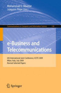 e-Business and Telecommunications: 6th International Joint Conference, ICETE 2009, Milan, Italy, July 7-10, 2009.