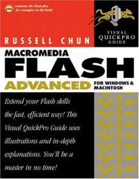 Macromedia Flash MX Advanced for Windows and Macintosh Visual QuickPro Guide