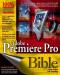 Adobe Premiere Pro Bible