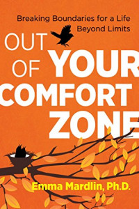 Out of Your Comfort Zone: Breaking Boundaries for a Life Beyond Limits