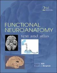 Functional Neuroanatomy, 2nd Edition (Lange Basic Science)