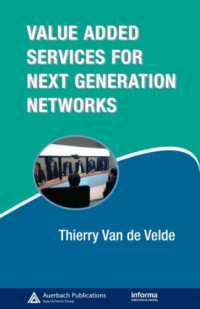 Value-Added Services for Next Generation Networks (Informa Telecoms & Media)