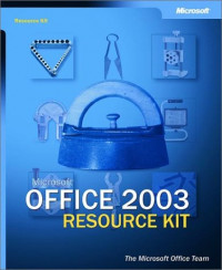Microsoft Office 2003 Editions Resource Kit