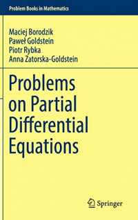 Problems on Partial Differential Equations (Problem Books in Mathematics)
