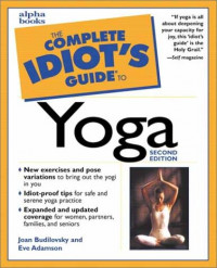 The Complete Idiot's Guide to Yoga (2nd Edition)