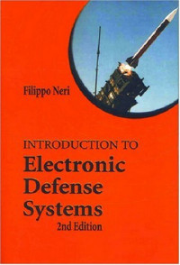 Introduction to Electronic Defense Systems, Second Edition (Artech House Radar Library)
