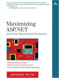 Maximizing ASP.NET Real World, Object-Oriented Development