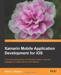 Xamarin Mobile Application Development for iOS