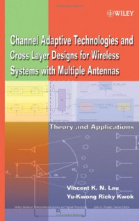 Channel-Adaptive Technologies and Cross-Layer Designs for Wireless Systems with Multiple Antennas: Theory and Applications