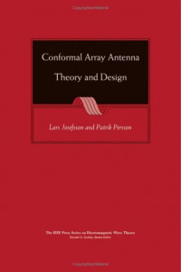 Conformal Array Antenna Theory and Design (IEEE Press Series on Electromagnetic Wave Theory)