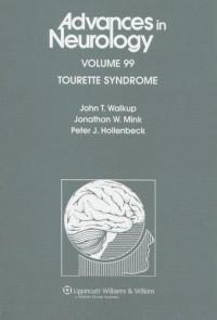 Tourette Syndrome (Advances in Neurology)