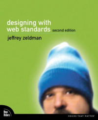 Designing with Web Standards (2nd Edition)