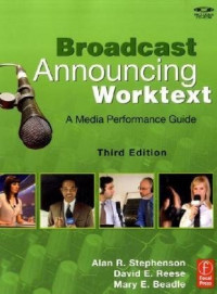 Broadcast Announcing Worktext, Third Edition: A Media Performance Guide (Book & CD Rom)