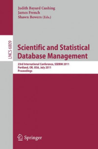 Scientific and Statistical Database Management: 23rd International Conference, SSDBM 2011