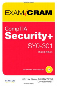 CompTIA Security+ SY0-301 Authorized Exam Cram (3rd Edition)