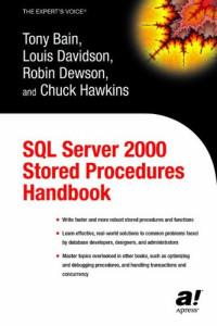 SQL Server 2000 Stored Procedures Handbook (Expert's Voice)