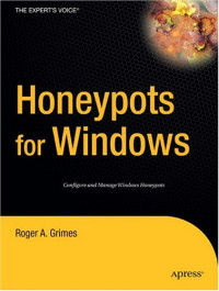 Honeypots for Windows (The Experts Voice)