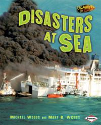 Disasters at Sea (Disasters Up Close)