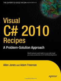 Visual C# 2010 Recipes: A Problem-Solution Approach