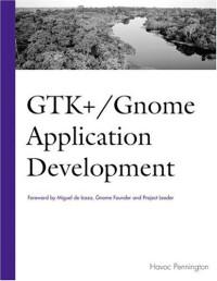 GTK+ /Gnome Application Development