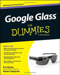 Google Glass For Dummies (For Dummies (Computer/Tech))