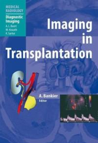 Imaging in Transplantation (Medical Radiology / Diagnostic Imaging)